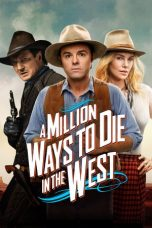 Nonton Movie A Million Ways to Die in the West (2014) Subtitle Indonesia
