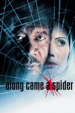 Nonton Movie Along Came a Spider (2001) Subtitle Indonesia