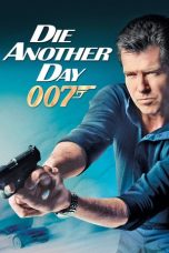 Nonton Movie Die Another Day (2002) Subtitle Indonesia