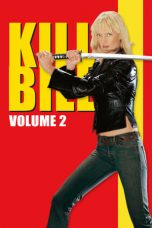 Nonton Movie Kill Bill: Vol. 2 (2004) Subtitle Indonesia