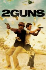 Nonton Movie 2 Guns (2013) Subtitle Indonesia