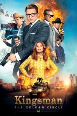 Nonton Movie Kingsman: The Golden Circle (2017) Subtitle Indonesia