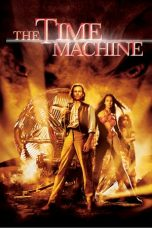Nonton Movie The Time Machine (2002) Subtitle Indonesia