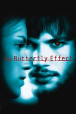 Nonton Movie The Butterfly Effect (2004) Subtitle Indonesia