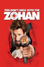 You Don't Mess with the Zohan (2008) Poster