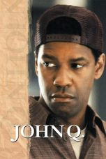 Nonton Movie John Q (2002) Subtitle Indonesia