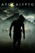 Nonton Movie Apocalypto (2006) Subtitle Indonesia