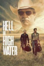 Nonton Movie Hell or High Water (2016) Subtitle Indonesia