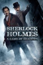 Nonton Movie Sherlock Holmes: A Game of Shadows (2011) Subtitle Indonesia