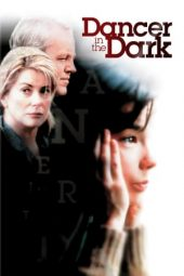 Nonton Dancer in the Dark (2000) Sub Indo Terbaru