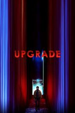 Nonton Movie Upgrade (2018) Subtitle Indonesia