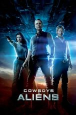 Nonton Movie Cowboys & Aliens (2011) Subtitle Indonesia