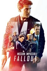 Mission: Impossible - Fallout (2018) Poster