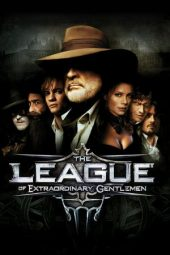 Nonton The League of Extraordinary Gentlemen (2003) Sub Indo Terbaru