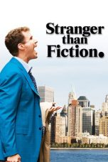 Nonton Movie Stranger Than Fiction (2006) Subtitle Indonesia