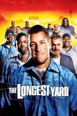Nonton Movie The Longest Yard (2005) Subtitle Indonesia