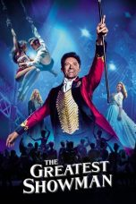 Nonton Movie The Greatest Showman (2017) Subtitle Indonesia