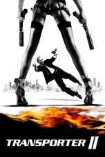 Nonton Movie Transporter 2 (2005) Subtitle Indonesia