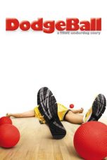 Nonton Movie DodgeBall: A True Underdog Story (2004) Subtitle Indonesia
