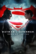 Nonton Movie Batman v Superman: Dawn of Justice (2016) Subtitle Indonesia