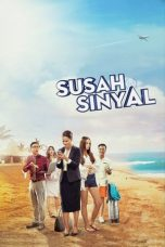 Nonton Movie Susah Sinyal (2017) Subtitle Indonesia