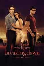 Nonton Movie The Twilight Saga: Breaking Dawn – Part 1 (2011) Subtitle Indonesia