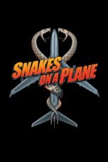 Nonton Movie Snakes on a Plane (2006) Subtitle Indonesia