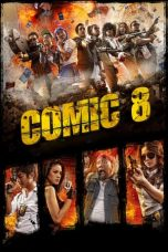 Nonton Movie Comic 8 (2014) Subtitle Indonesia