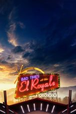 Nonton Movie Bad Times at the El Royale (2018) Subtitle Indonesia