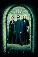 Nonton Movie The Matrix Reloaded (2003) Subtitle Indonesia