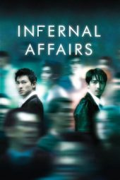 Nonton Movie Infernal Affairs (2002) Subtitle Indonesia
