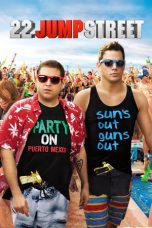 Nonton Movie 22 Jump Street (2014) Subtitle Indonesia