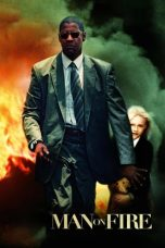 Nonton Movie Man on Fire (2004) Subtitle Indonesia