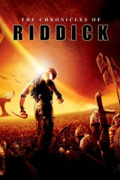Nonton The Chronicles of Riddick (2004) Sub Indo Terbaru