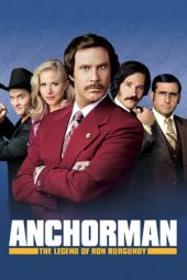 Nonton Anchorman: The Legend of Ron Burgundy (2004) Sub Indo Terbaru