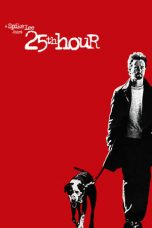 Nonton Movie 25th Hour (2002) Subtitle Indonesia