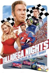 Nonton Talladega Nights: The Ballad of Ricky Bobby (2006) Sub Indo Terbaru