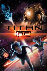 Nonton Movie Titan A.E. (2000) Subtitle Indonesia
