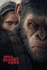 Nonton War for the Planet of the Apes (2017) Sub Indo Terbaru