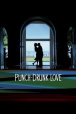 Punch-Drunk Love (2002) Poster