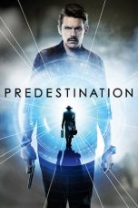Nonton Movie Predestination (2014) Subtitle Indonesia