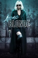 Nonton Movie Atomic Blonde (2017) Subtitle Indonesia