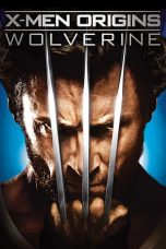 Nonton Movie X-Men Origins: Wolverine (2009) Subtitle Indonesia