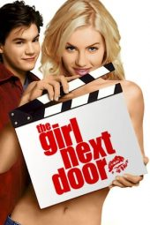 Nonton The Girl Next Door (2004) Sub Indo Terbaru