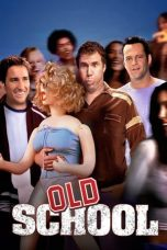 Nonton Movie Old School (2003) Subtitle Indonesia