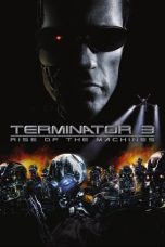 Nonton Movie Terminator 3: Rise of the Machines (2003) Subtitle Indonesia