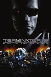Nonton Terminator 3: Rise of the Machines (2003) Sub Indo Terbaru
