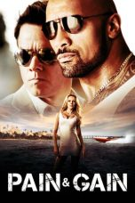 Nonton Movie Pain & Gain (2013) Subtitle Indonesia