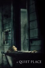 Nonton Movie A Quiet Place (2018) Subtitle Indonesia