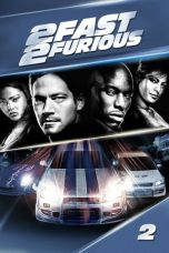 Nonton Movie 2 Fast 2 Furious (2003) Subtitle Indonesia